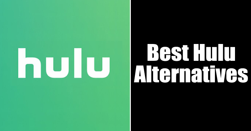 Best Hulu Alternatives in 2020